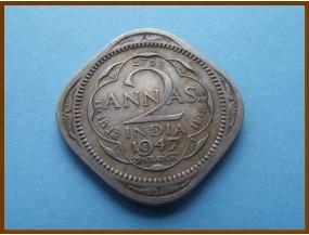Индия 2 анны 1947 г.